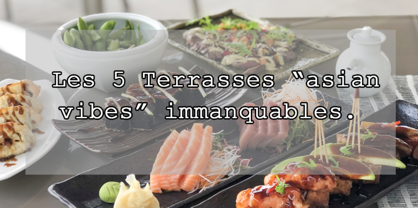 5-TERRASSES-ASIAN-VIBES-GENEVE-BLOG-SUISSE-CHOISIS-TON-RESTO